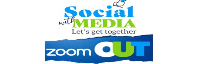 Social with Media - Zoom Out