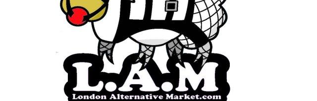 LAM ~ London Alternative Market Sunday 1st March 2020