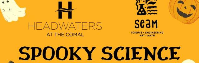 SEAM Series: Spooky Science