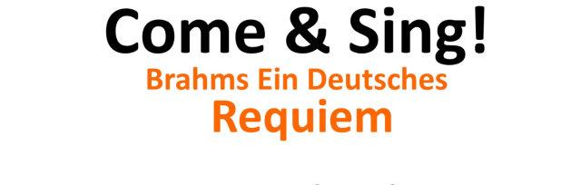 Come & Sing! Brahms Ein Deutsches Requiem