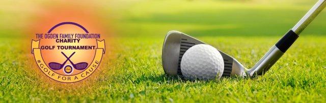 Ogden Family Foundation Charity Golf Tournament