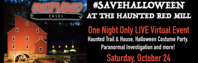 #saveHalloween at the Haunted Red Mill | Unexplained Cases (2020)
