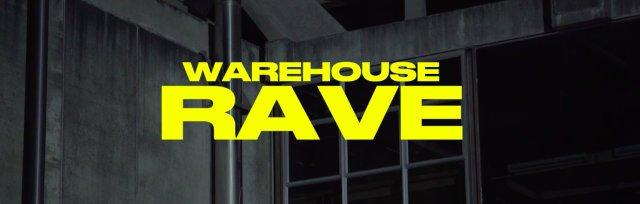 121 Warehouse Rave