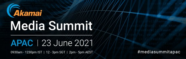 Media Summit APAC 2021 - VOD Replay