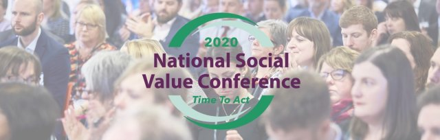 National Social Value Conference 2020 - Time to Act