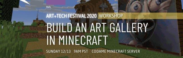 Workshop: Build an Art Gallery in Minecraft