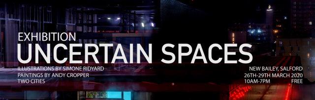 UNCERTAIN SPACES