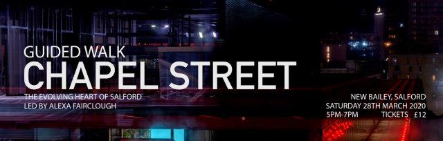 CHAPEL STREET: THE EVOLVING HEART OF SALFORD