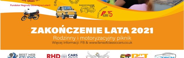 ZAKOŃCZENIE LATA 2021 !  RODZINNO MOTORYZACYJNY FESTYN