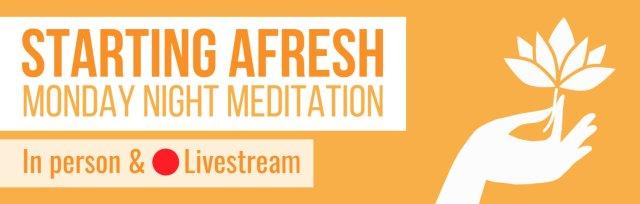 Monday Meditation: Starting Afresh - Week 7