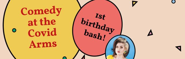 27th March - The Covid Arms Birthday Bash – LIVESTREAM TICKET
