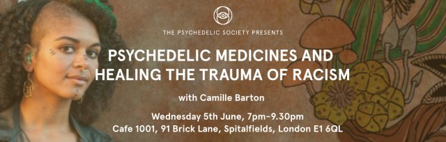 Psychedelic Medicines and Healing the Trauma of Racism - with Camille Barton