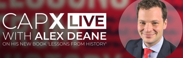 CapX Live with Alex Deane