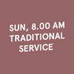 8.00 AM Sun [VACCINATED] Traditional Service (19 Sep 2021) image