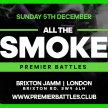 All The Smoke | London image