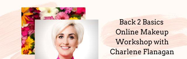 Back 2 Basics Online - A Virtual Makeup Workshop