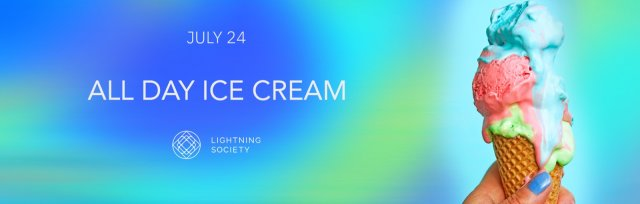 All Day Ice Cream: Lightning Society Rooftop Series: Vol. 3