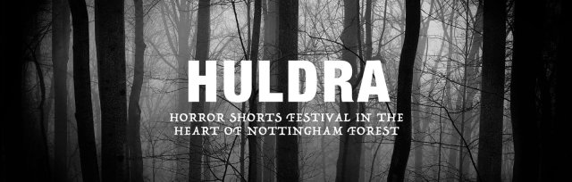 Huldra - Horror Shorts Festival - In The Woods At Lime Lane