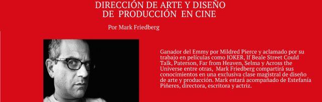 Mark Friedberg- Diseño de arte y producción en cine.