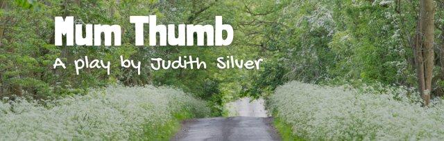 Mum Thumb, by Judith Silver