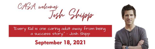 CASA Welcomes Josh Shipp