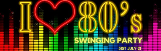 CHOOSE LIFE - 80's Swinging Party Night @ Townhouse