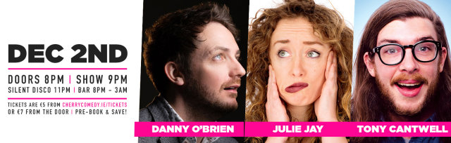 Cherry Comedy at Whelan's with Danny O'Brien & More!