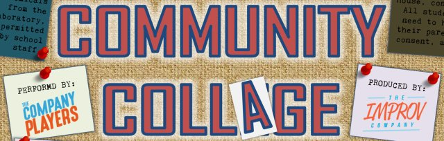 The Company Players: 'COMMUNITY COLLAGE'