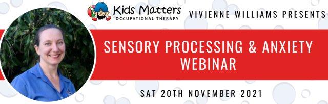 Sensory Processing & Anxiety Seminar