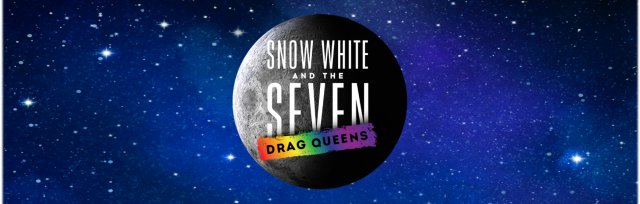 Snow White & The Seven Drag Queens