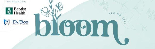 3rd Annual Bloom: A Celebration of Motherhood