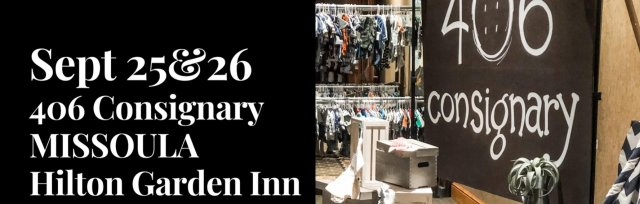 406 Consignary Missoula - Fall Kid's PopUp Consignment Boutique