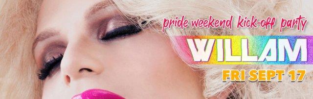 Pride Weekend Kick-Off Starring Willam