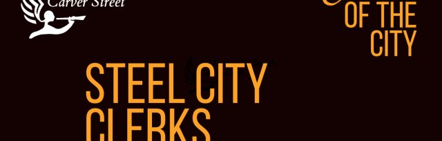 Sounds of the City - Steel City Clerks