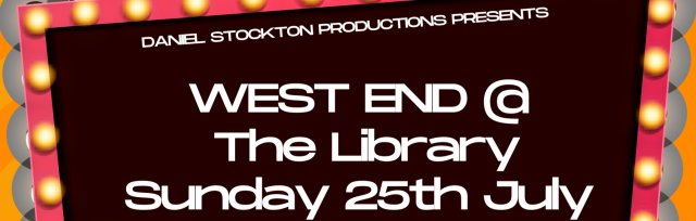 WEST END @ THE LIBRARY