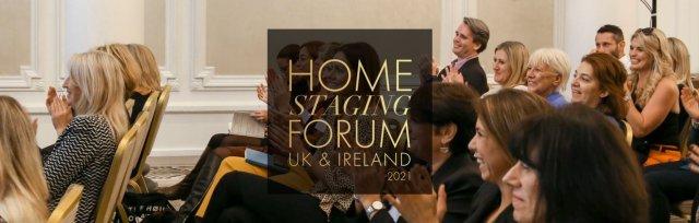 Home Staging Forum & Awards 2021 - UK & Ireland