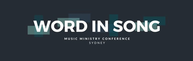 Word In Song Conference - Sydney