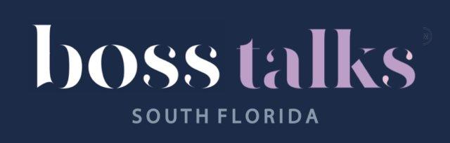Boss Talks South Florida Featuring Tracy Litt