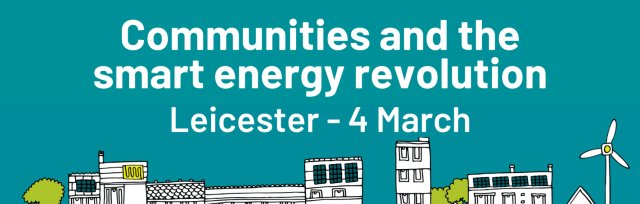 Communities and the smart energy revolution- Leicester