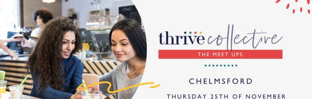Thrive Collective November Chelmsford Meet Up