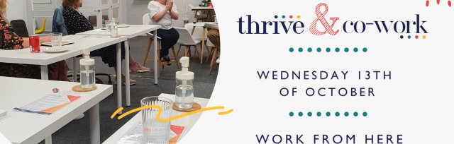 Thrive & Co-Work October