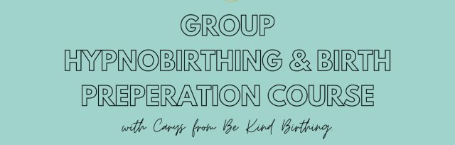 The Complete Hypnobirthing Zoom Group Course - September