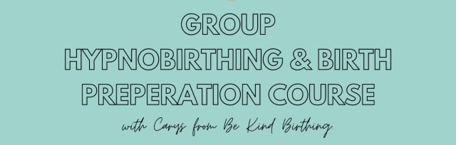 The Complete Hypnobirthing Zoom Group Course - October