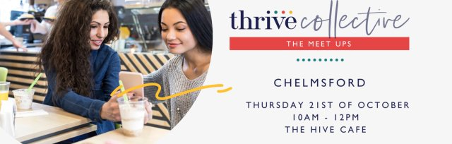 Thrive Collective October Chelmsford Meet Up