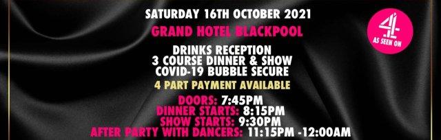 Blackpool Charity Dinner & Show w/ The Black Full Monty AKA The Chocolate Men