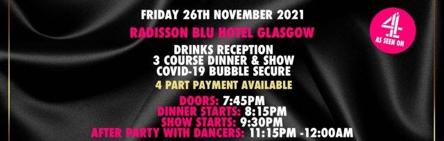 Glasgow Charity Dinner & Show w/ The Black Full Monty AKA The Chocolate Men