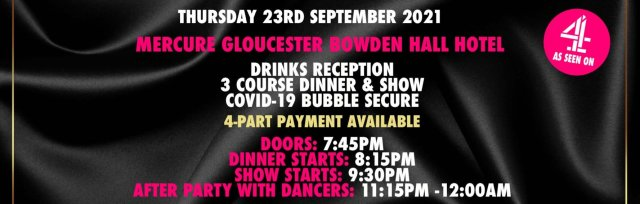 Gloucester Charity Dinner & Show w/ The Black Full Monty AKA The Chocolate Men