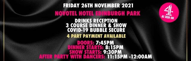 Edinburgh Charity Dinner & Show w/ The Black Full Monty AKA The Chocolate Men