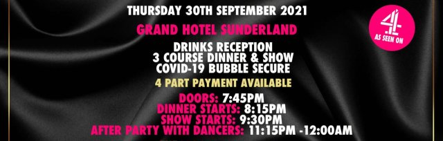 Sunderland Charity Dinner & Show w/ The Black Full Monty AKA The Chocolate Men