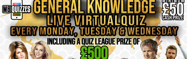 Wednesday General Knowledge Quiz (General Knowledge Every Monday, Tuesday and Wednesday at 8pm)